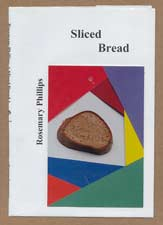 """Sliced Bread"" a book by Rosemary Phillips"